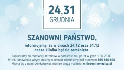 Klinika MilleMedica nieczynna w dniach 24.12. i 31.12